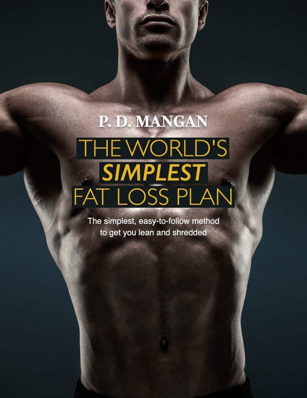 The World's Simplest Fat Loss Plan