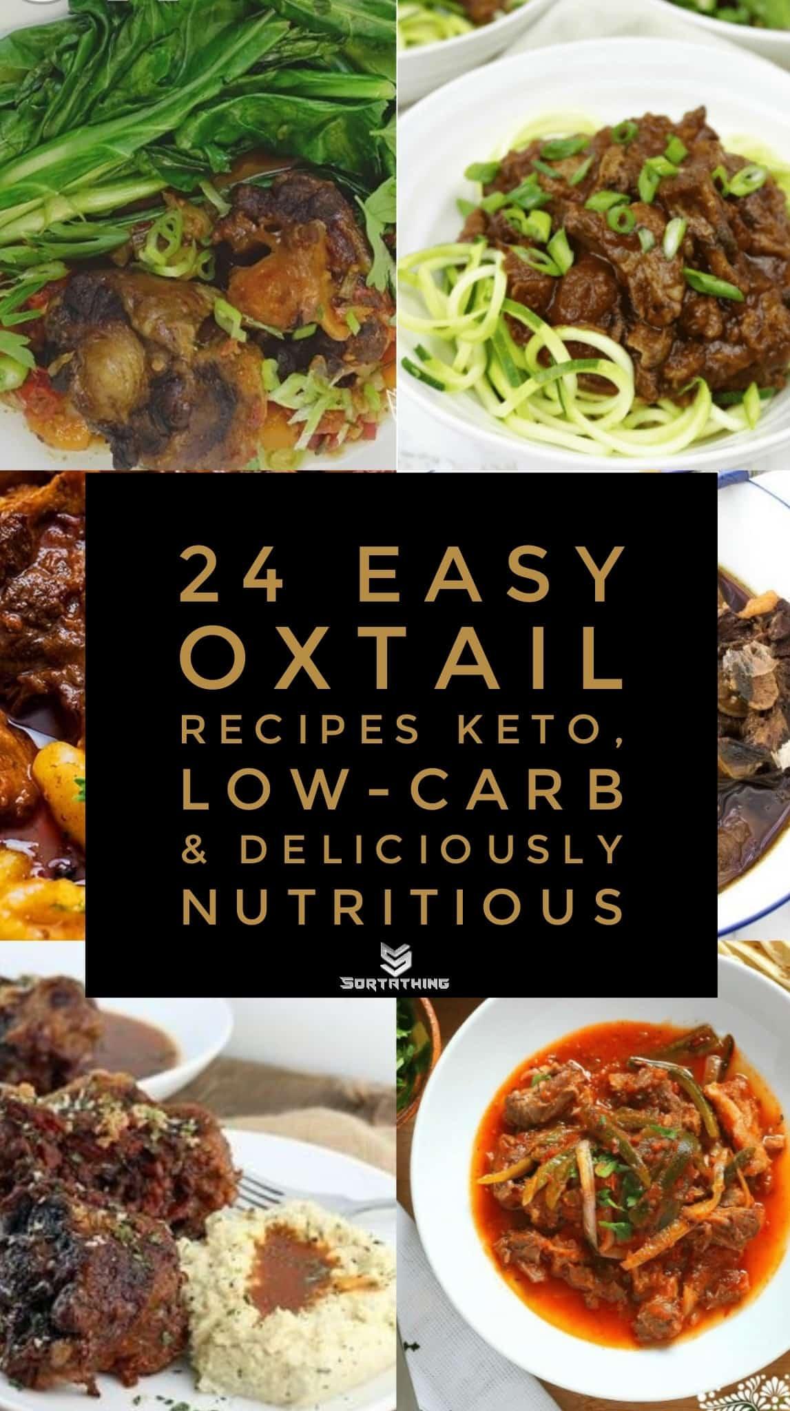 24 Easy Keto Oxtail Recipe Ideas
