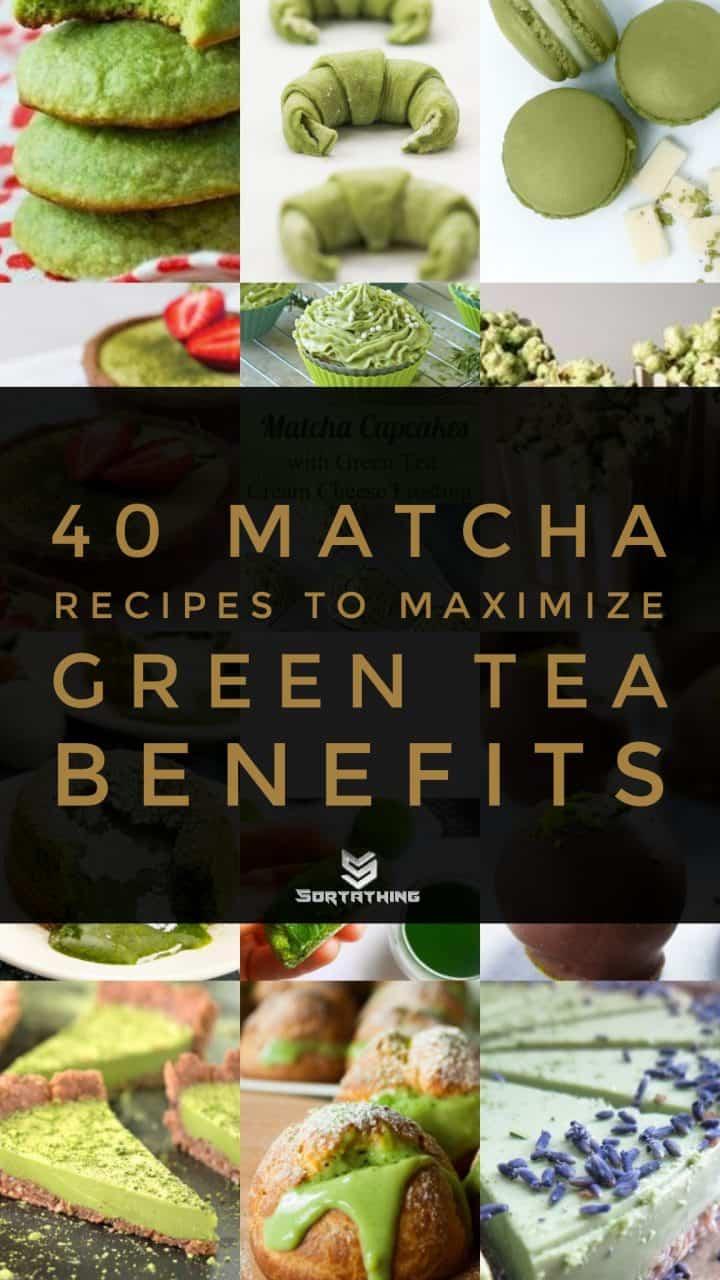 40 Matcha Recipes that Maximize Green Tea Benefits