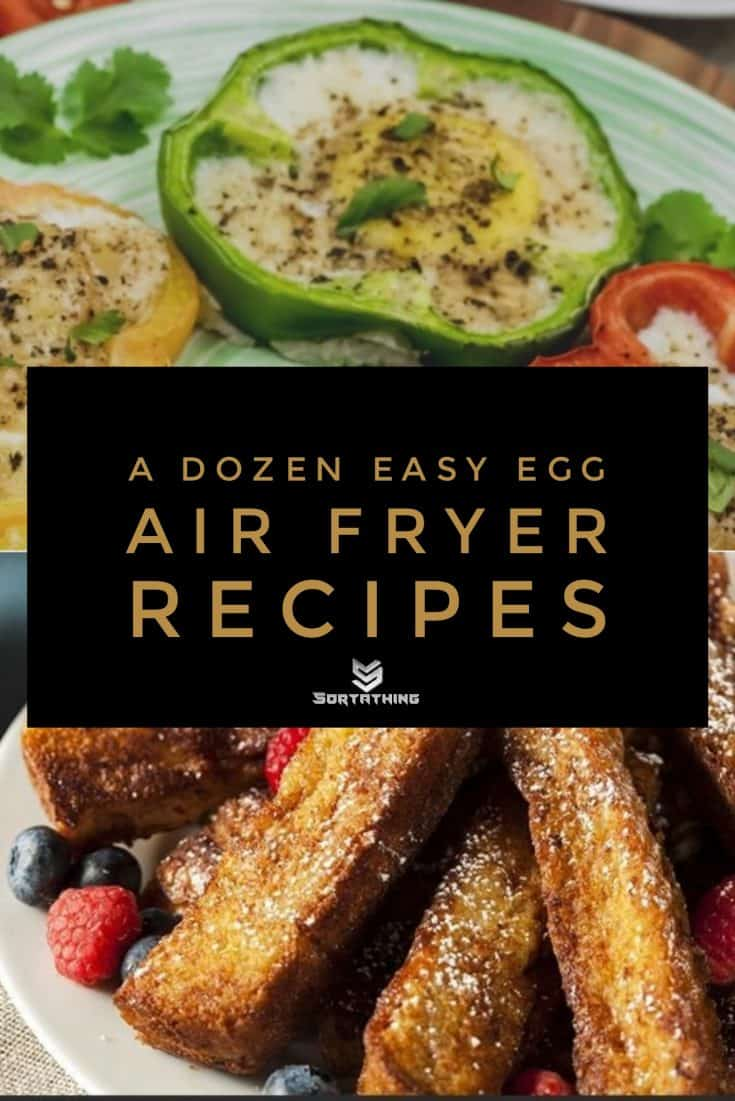 Eggs in Bell Pepper Rings and Air-Fried French Toast Soldiers
