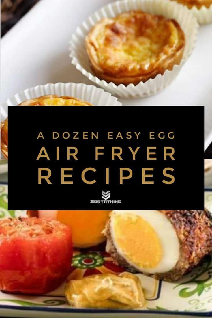 Air Fryer Scotch Eggs and Pastel de Nata