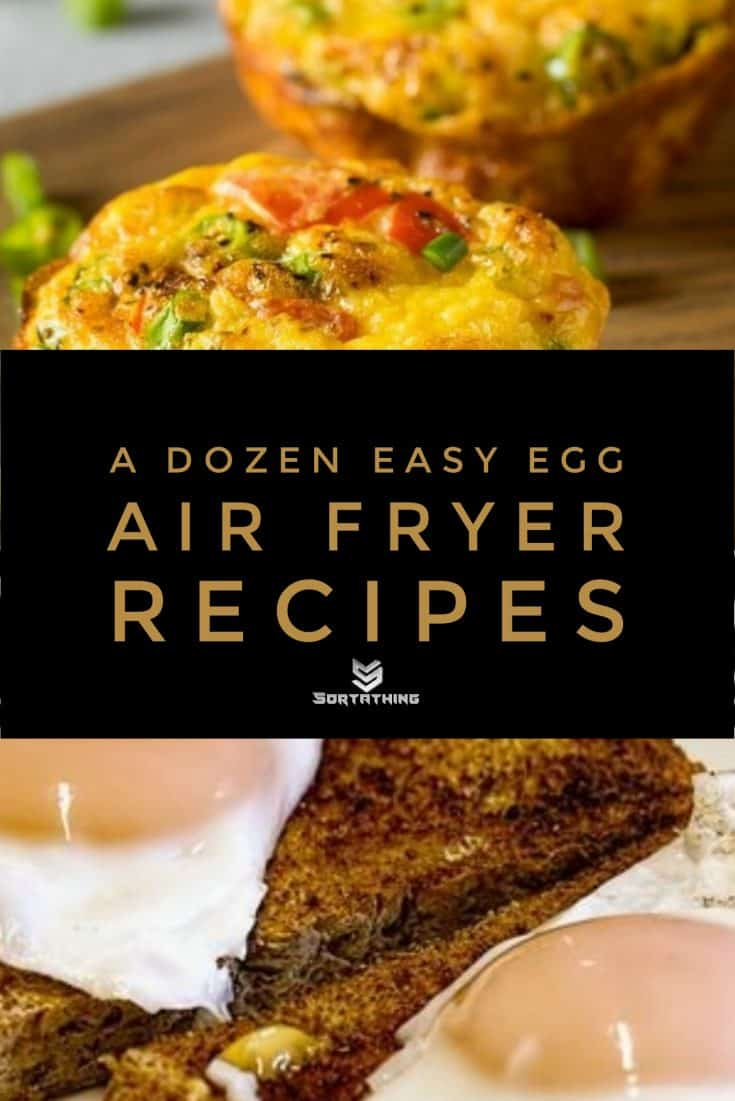 Air Fryer Egg Muffins and Air Fryer Fried Eggs