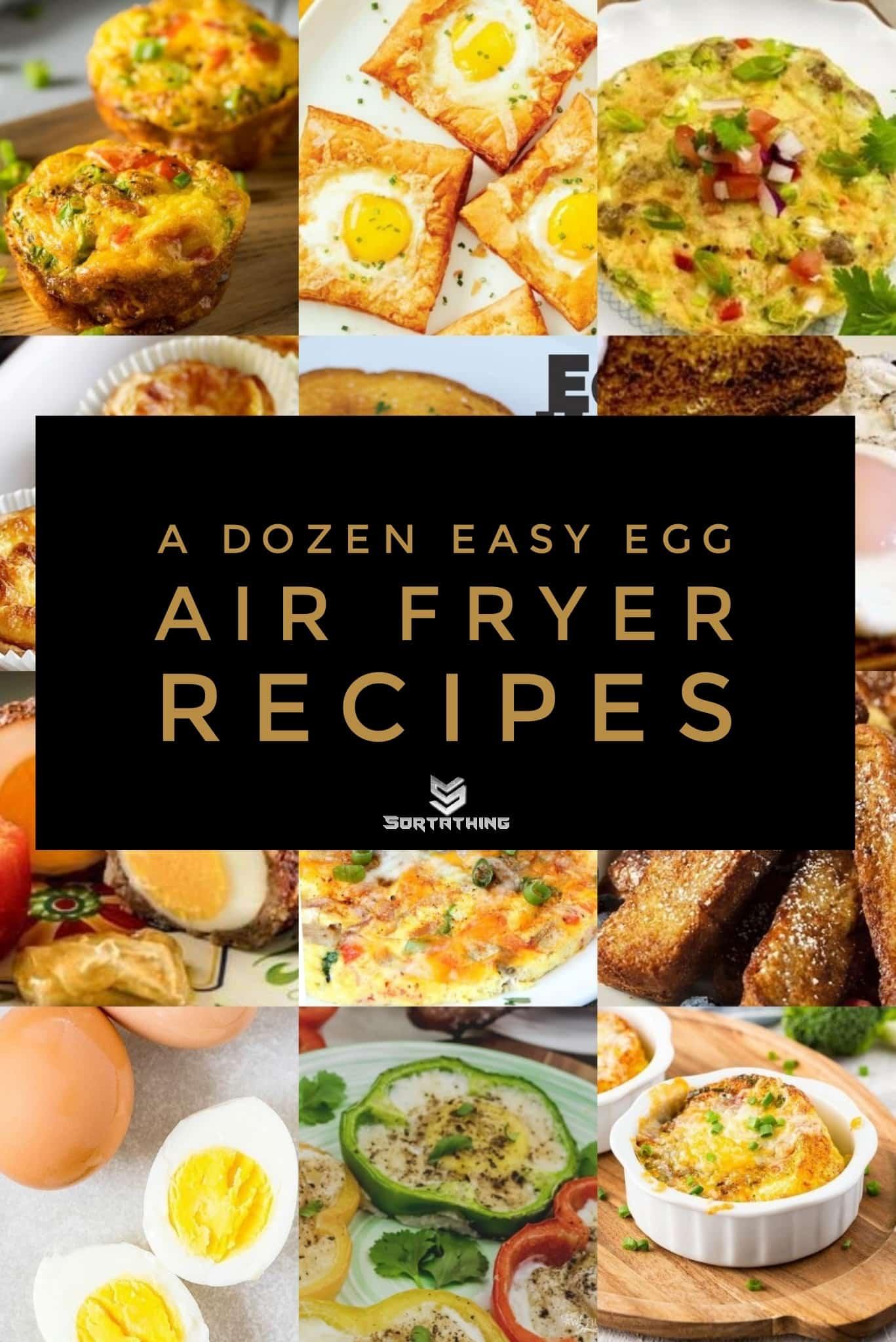 A Dozen Easy Egg Air Fryer Recipes