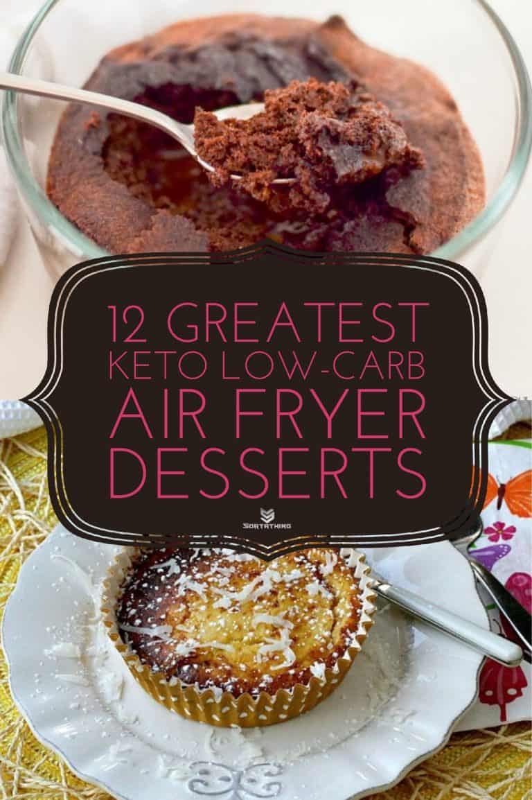 12 Greatest Keto Low-Carb Air Fryer Dessert Recipes