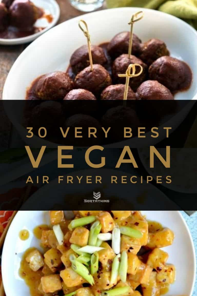 30 Very Best Vegan Air Fryer Recipes for 2020 10 - Sortathing Food & Health