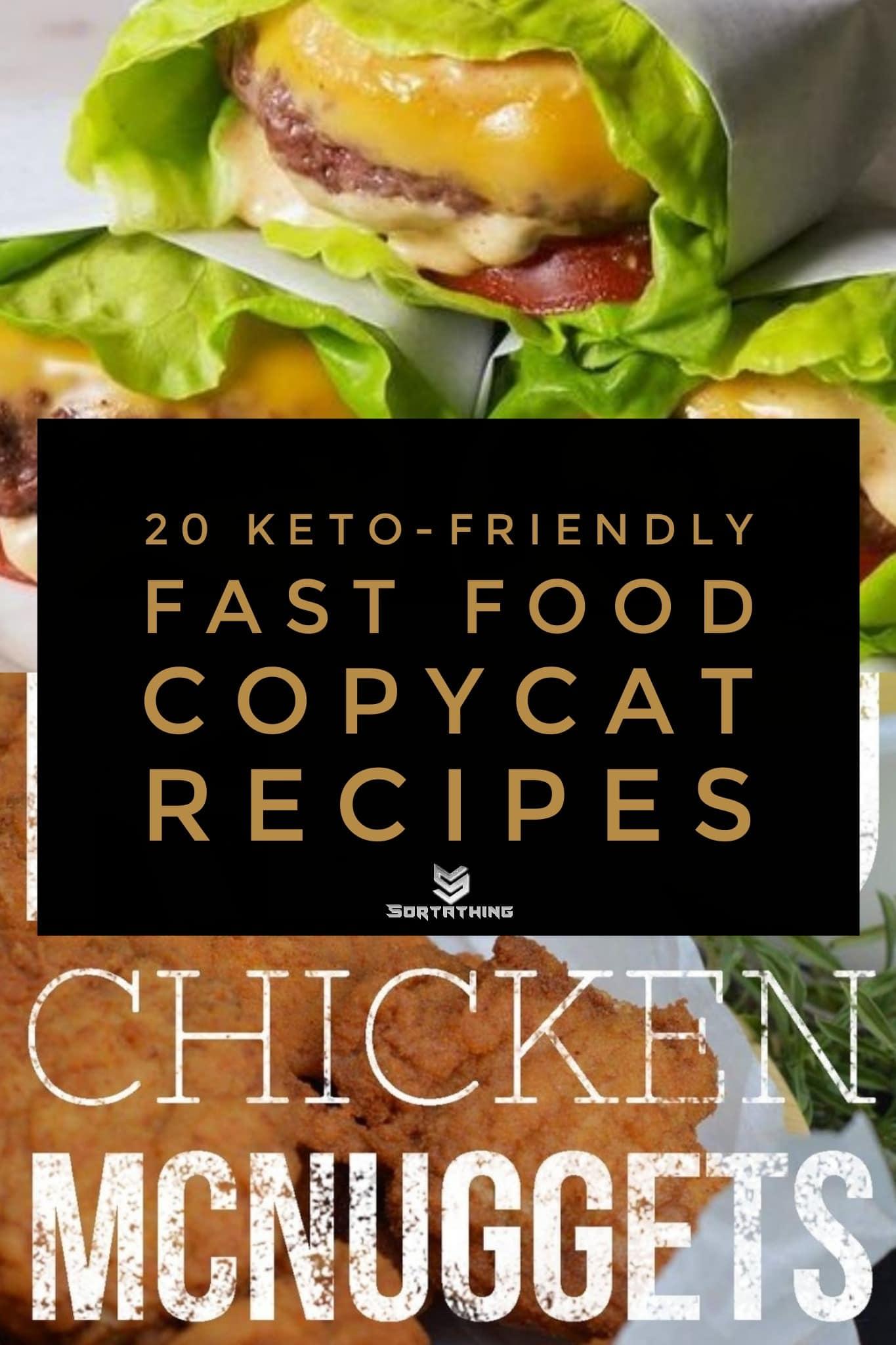20 Keto-Friendly Fast Food Copycat Recipes Title