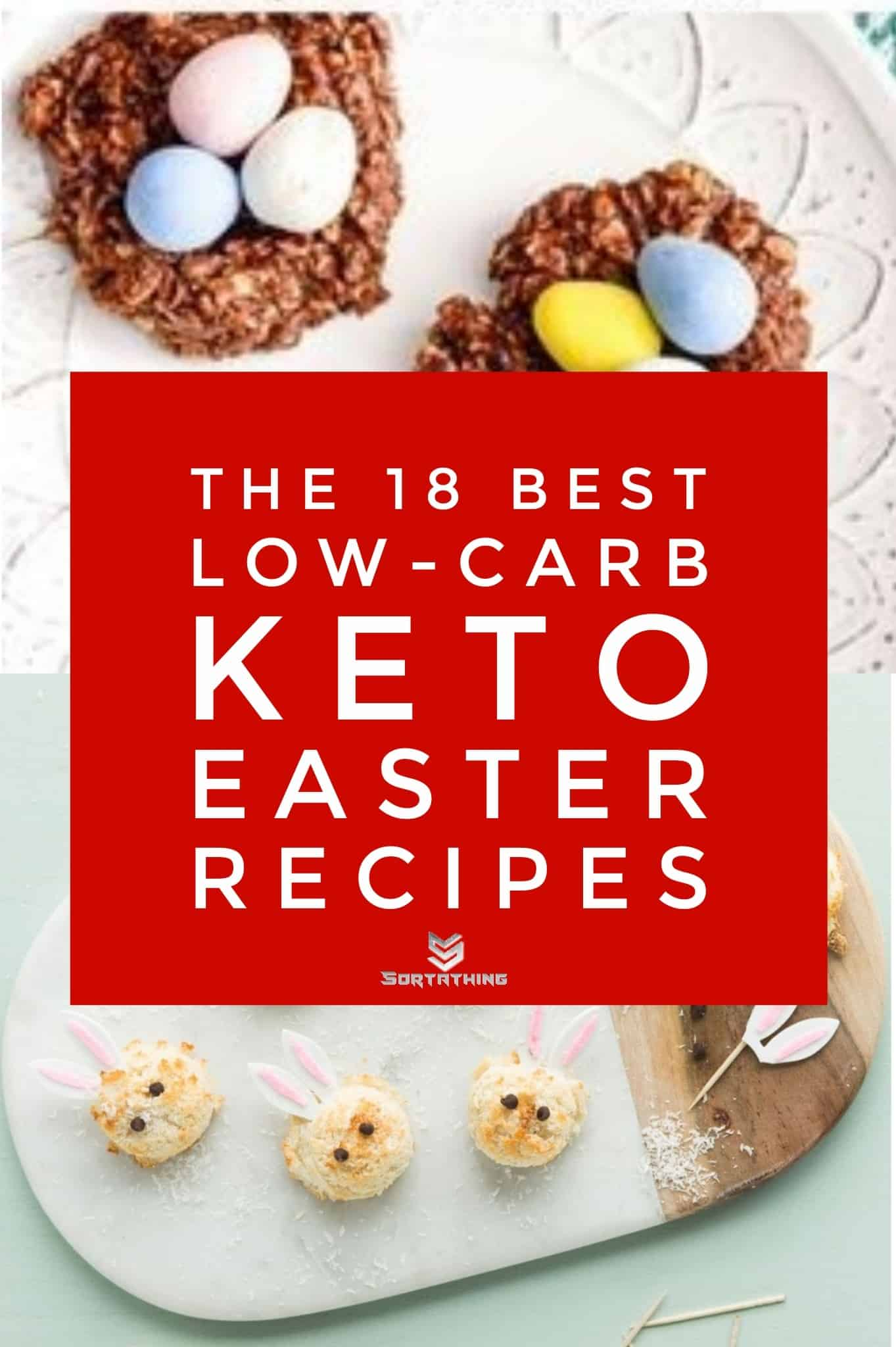 No Bake Easter Egg Nest Cookies & Sugar-Free Easter Bunny Macaroons