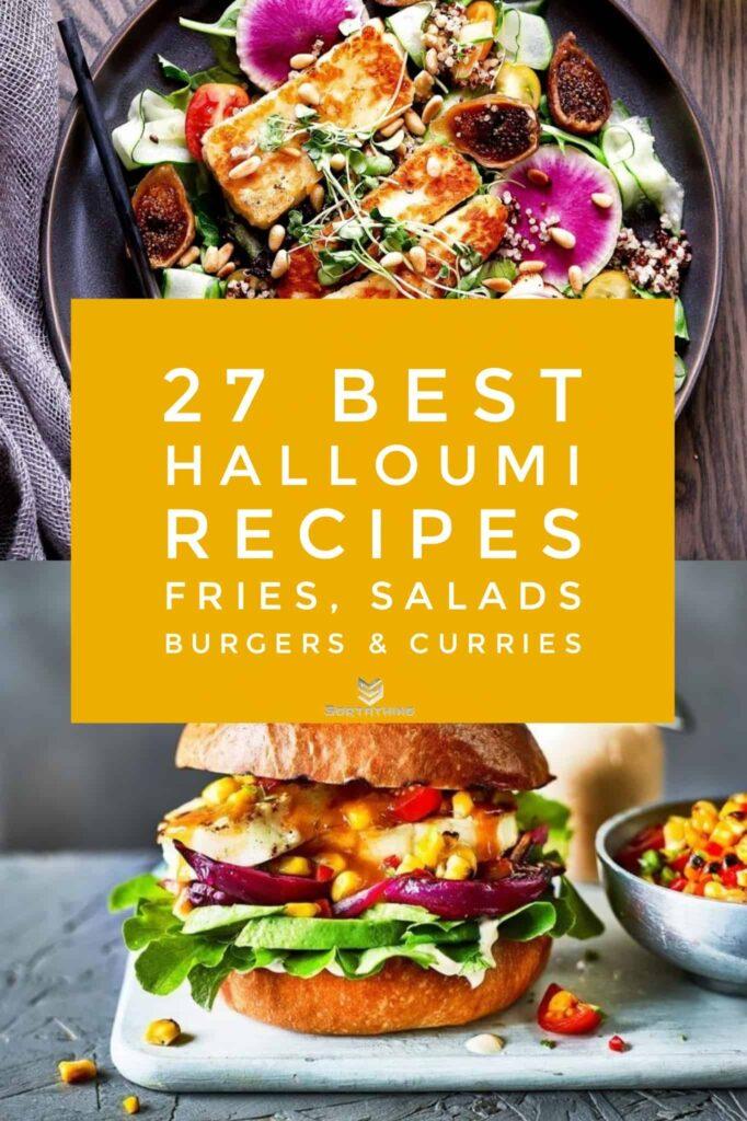 Grilled Halloumi Salad with Quinoa and Dried Figs & Peri Peri Halloumi Burger with Sweetcorn Salsa