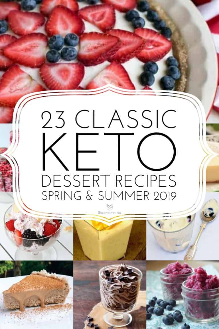 23 Classic Keto Dessert Recipes for Spring Summer 2019