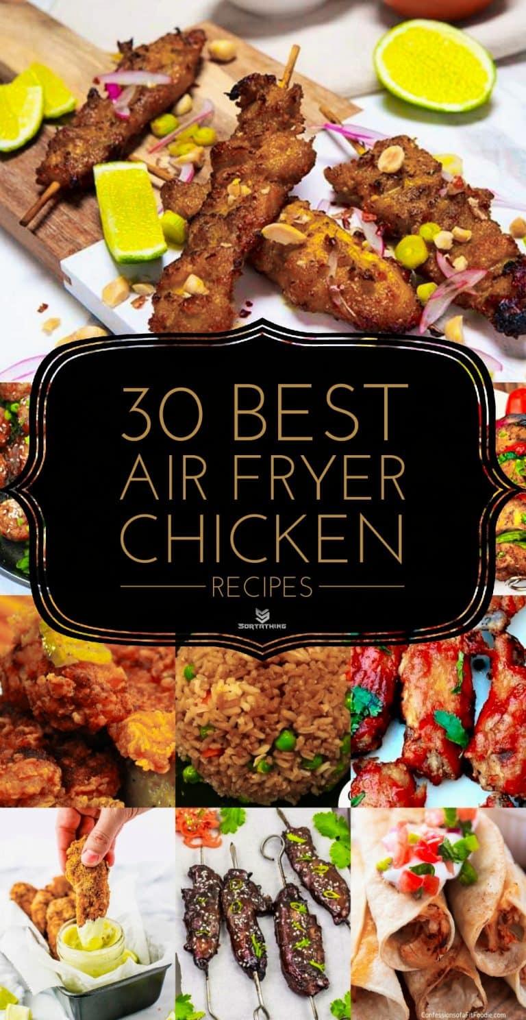 30 Best Air Fryer Chicken Recipes
