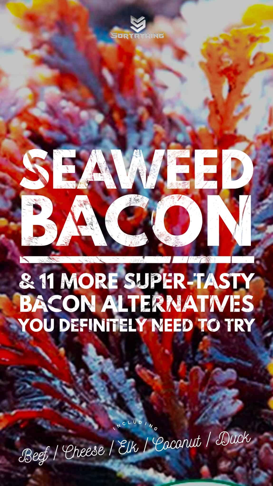 pepper dulse seaweed bacon