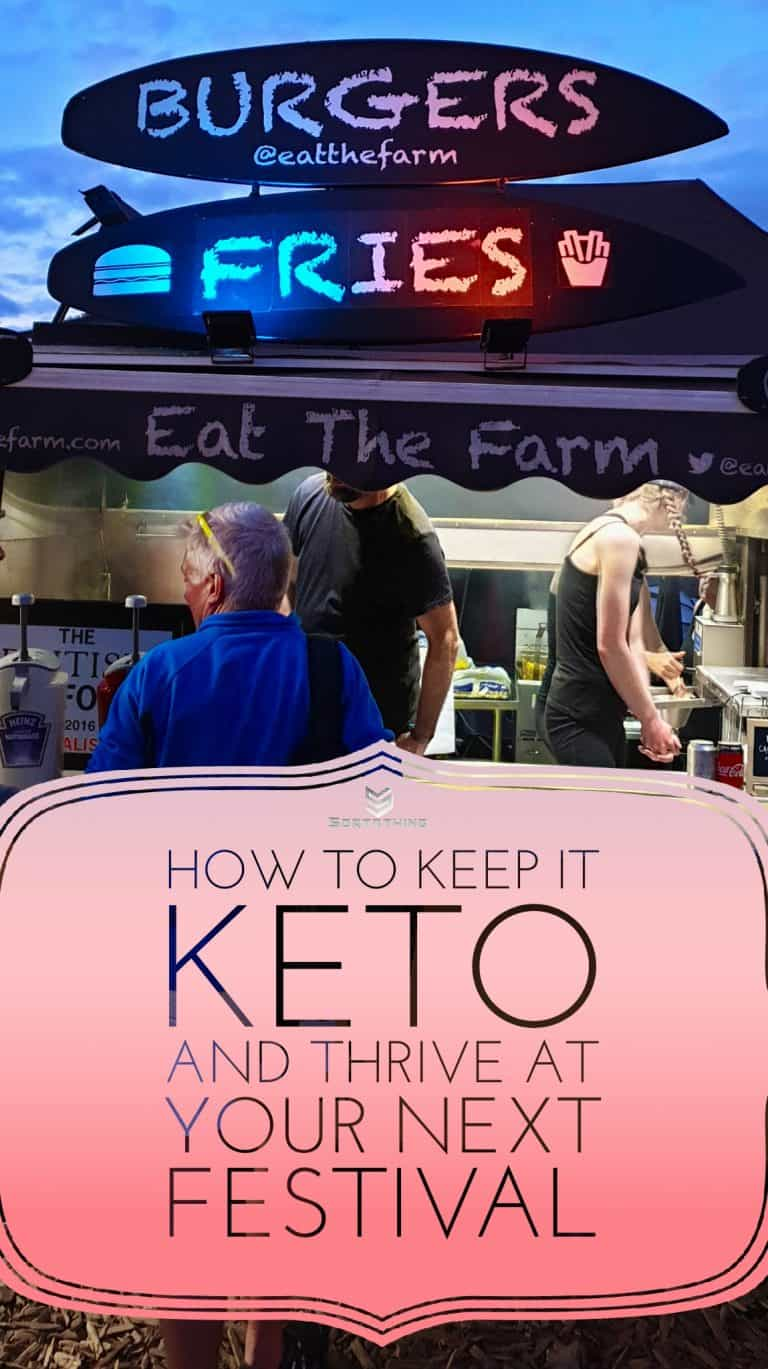 How to eat Keto at Festivals