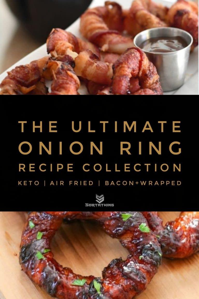 Air Fryer Keto Bacon Onion Rings & Sriracha Bacon Wrapped Onion Rings