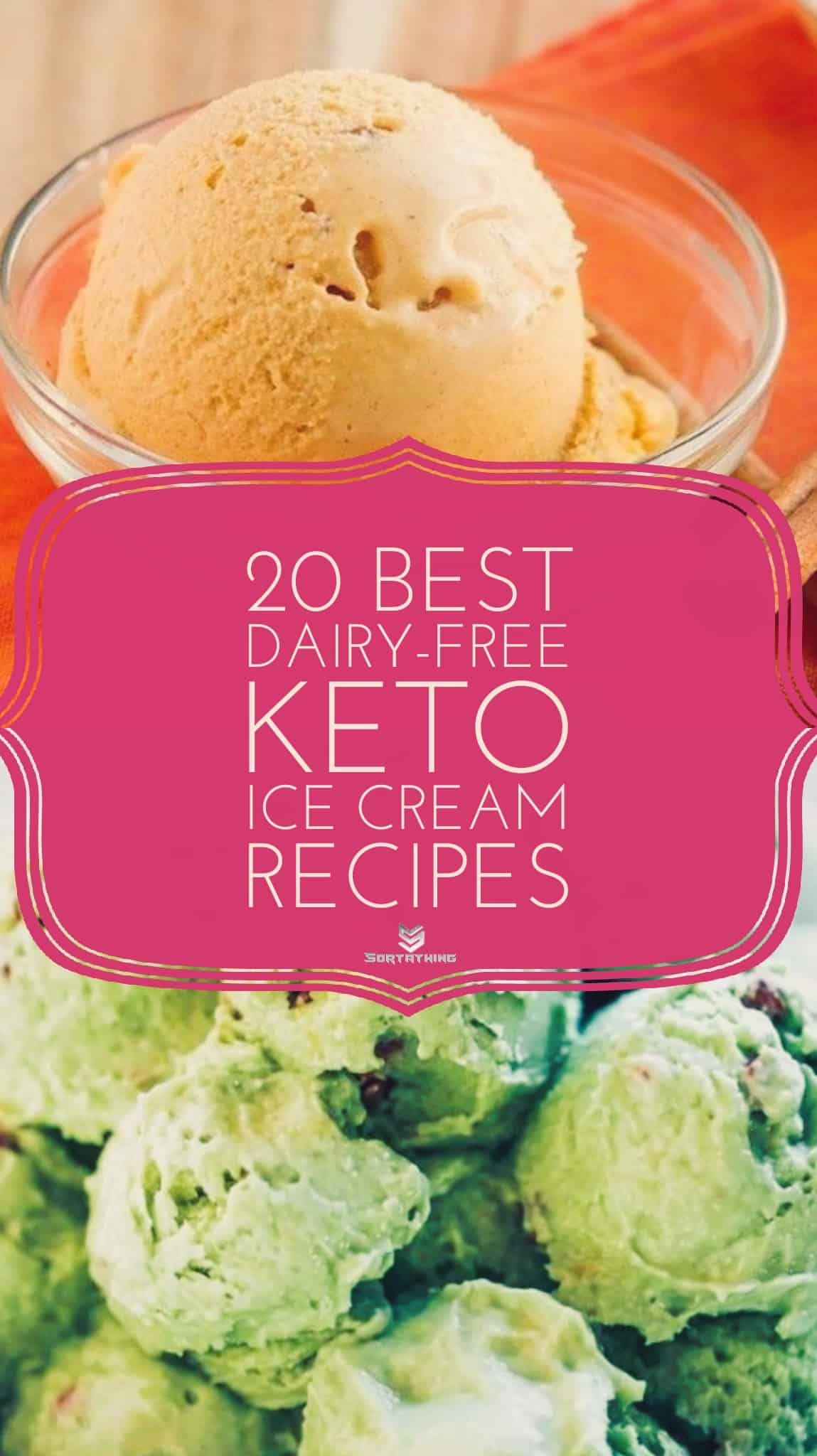 20 Best Keto Dairy Free Ice Cream Recipes 1 - Sortathing Food & Health