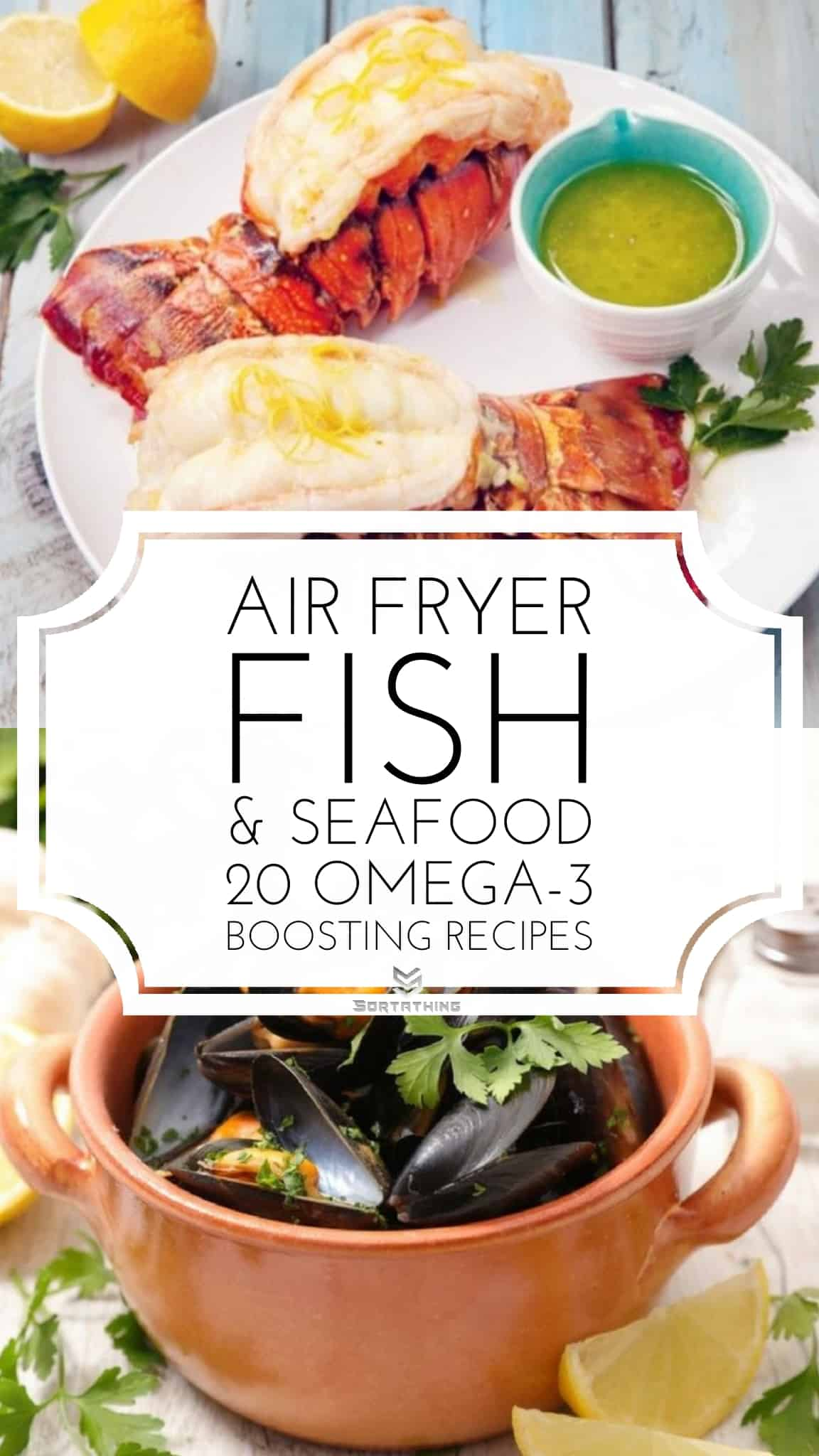 Air Fryer Lobster Tails & Air Fryer Steamed Mussels