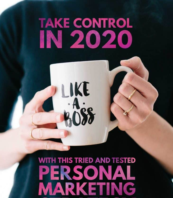 Personal Marketing Strategy to take control of your career in 2020