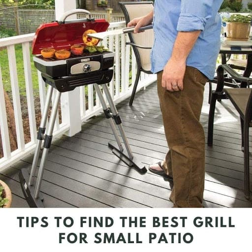 Tips to Find the Best Grill for Small Patio
