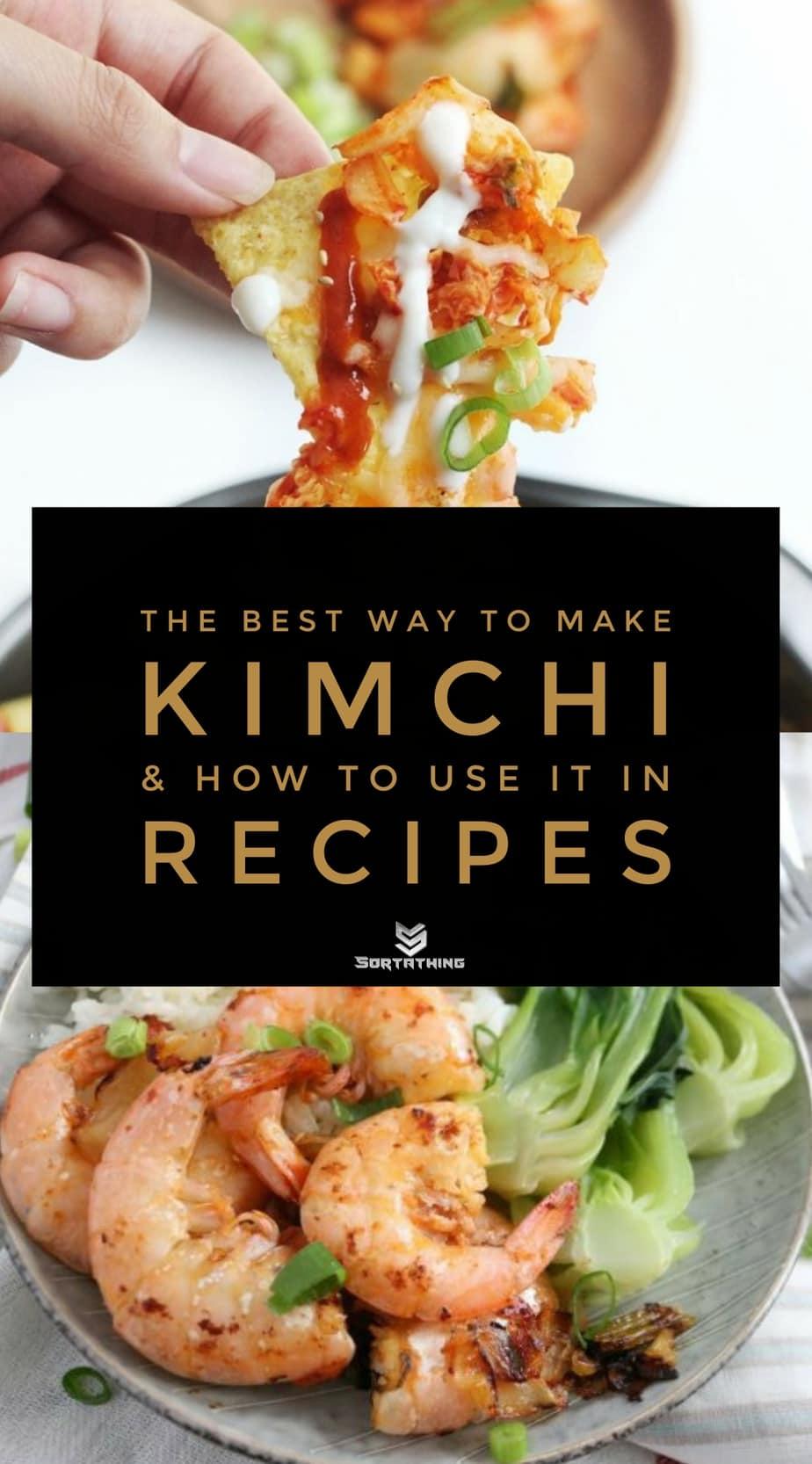Spicy Korean Kimchi Nachos and Easy, Clean Kimchi Shrimp