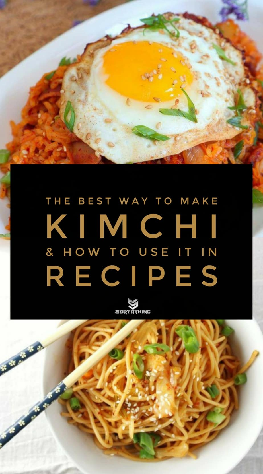 Bacon Kimchi Fried Rice and Spicy Kimchi Sesame Noodles