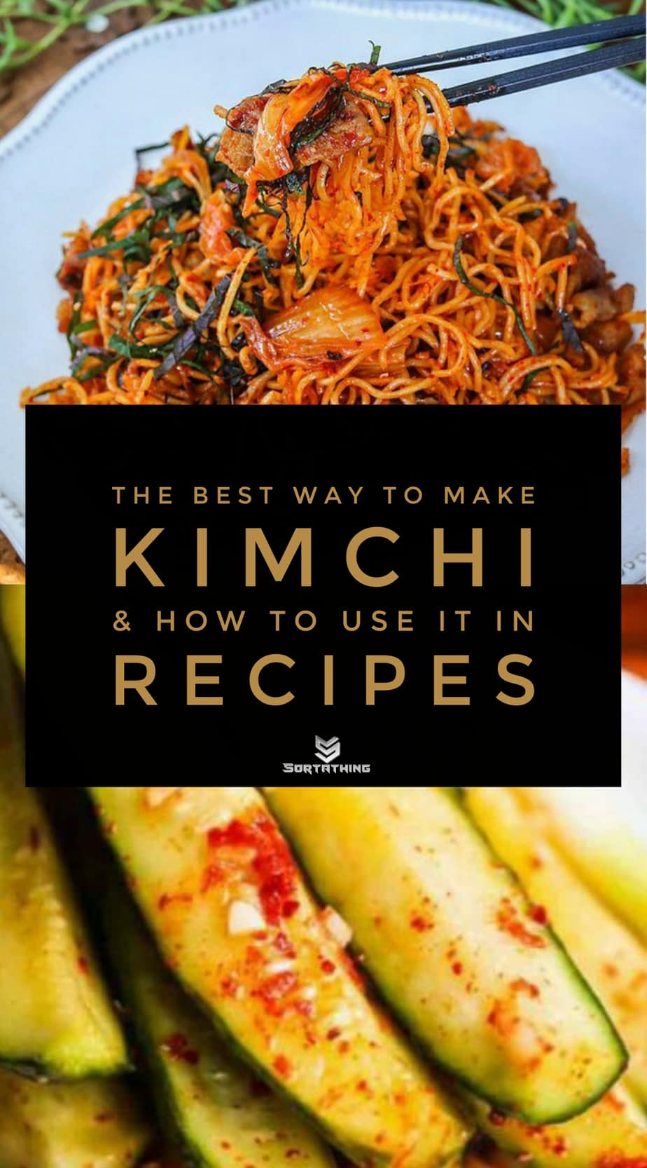 The Best Kimchi Fried Noodles and Refrigerator Cucumber Kimchi Pickles